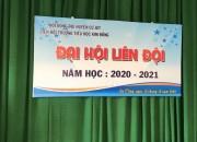 ĐẠI HỘI ĐỘI NĂM HỌC: 2020-2021